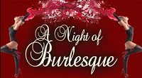 A Night of Burlesque, After Dark Club, Texas Renaissance Festival After Dark,